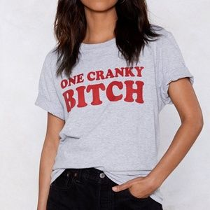 Gray t-shirt with 'One Cranky B!tch' design